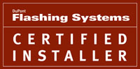 DuPoint Flashing Systems Certified Installer